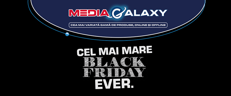 cel mai mare black friday ever Media-Galaxy