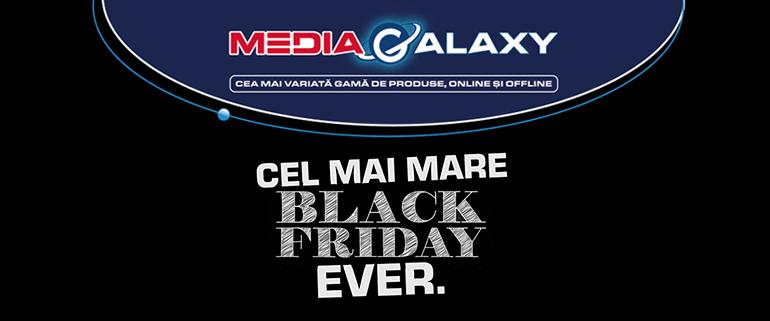 Media Galaxy lanseaza ,,Cel Mai Mare Black Friday Ever''