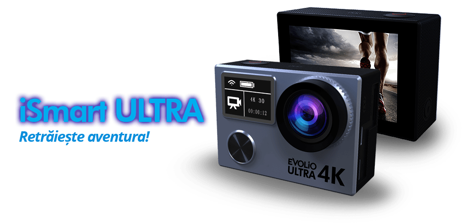 Evolio iSmart Ultra. Cameră ieftină, care filmează în 4K